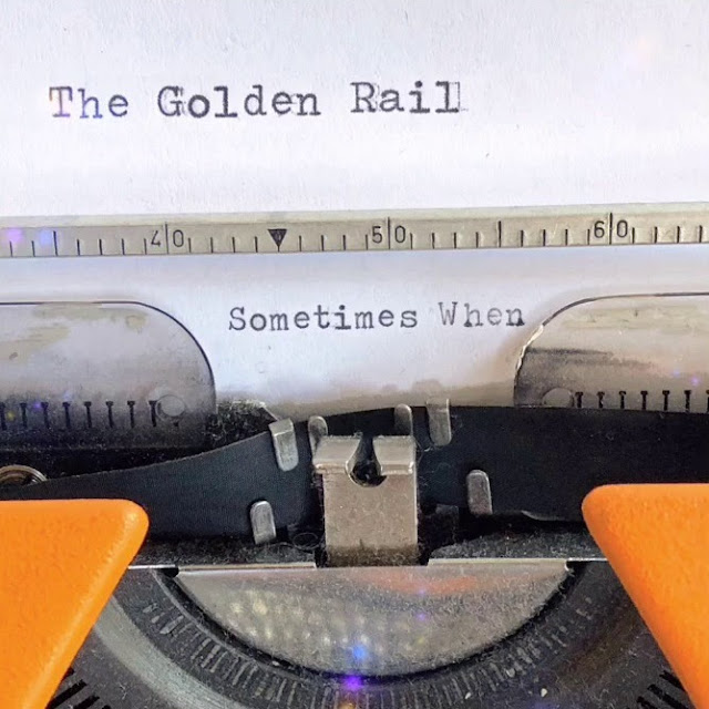 The Golden Rail - Sometimes when (2019) 1