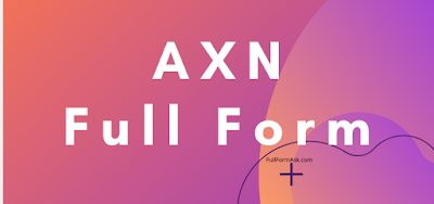 AXN full meaning
