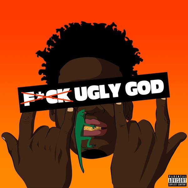 Ugly God - Fuck Ugly God - Single Cover