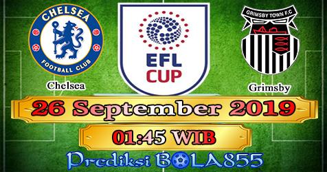 Prediksi Bola855 Chelsea vs Grimsby 26 September 2019