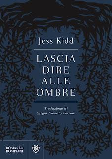 Lascia dire alle ombre di Jess Kidd