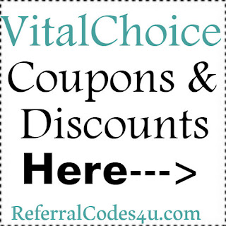 VitalChoice.com Promo Codes, Coupons & Discount Codes 2018-2019 Jan, Feb, March, April, May, June, July, Aug, Sep, Oct, Nov, Dec