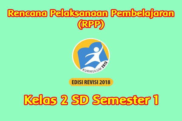 Rpp Kelas 2 Semester 1 Kurikulum 2013 Revisi 2018 Sanjayaops