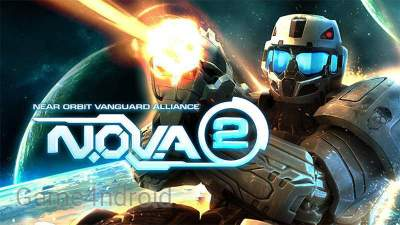 N.O.V.A. 2 Remastered APK Supports All Devices - Game 4ndroid