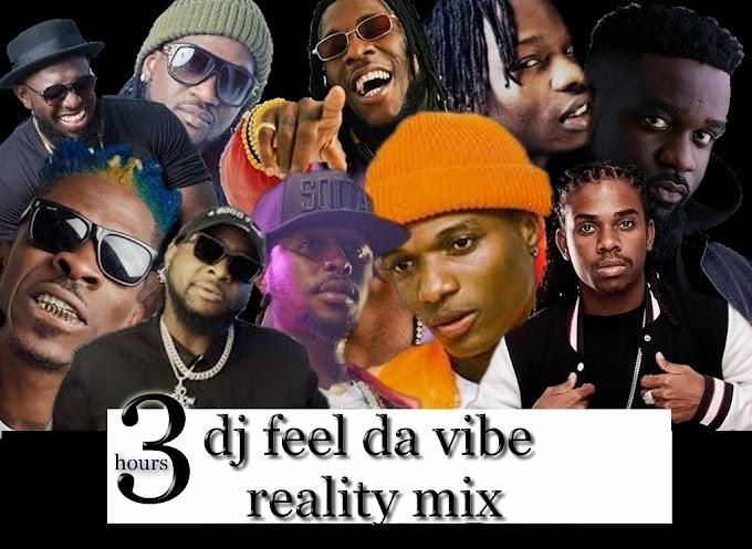 DJ FEEL DA VIBE 3 REALITY MIXTAPE VOL.1