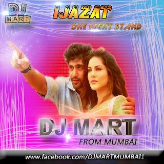 Ijazat-Mashup-Mix-DJ-Mart-Mumbai