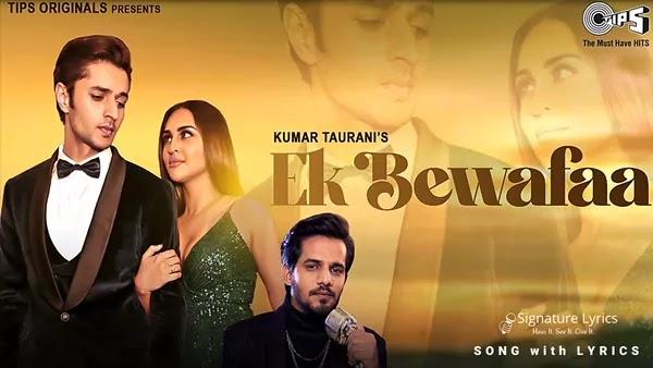 Ek Bewafaa Lyrics - Sameer Khan | Ek Bewafaa Hai
