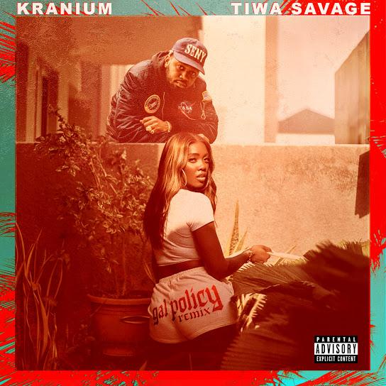 [MUSIC] Kranium Ft. Tiwa Savage – Gal Policy Remix