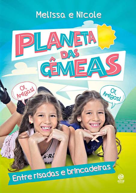 Planeta das gêmeas - Melissa, Nicole