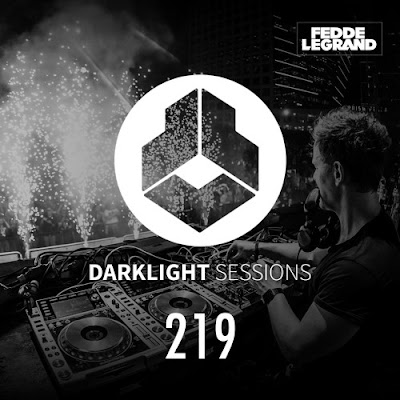 Darklight Sessions 219 - ADE Live Special (Fedde Le Grand)