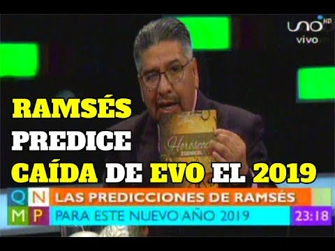 Ramsés predice NUEVO GOBIERNO para el 2019 en Bolivia