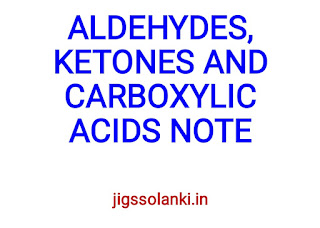 ALDEHYDES, KETONES AND CARBOXYLIC ACIDS NOTE