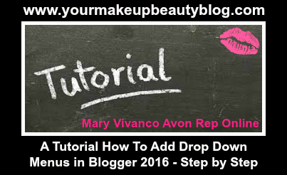 A Tutorial How To Add Drop Down Menus in Blogger 2016 - Step by Step