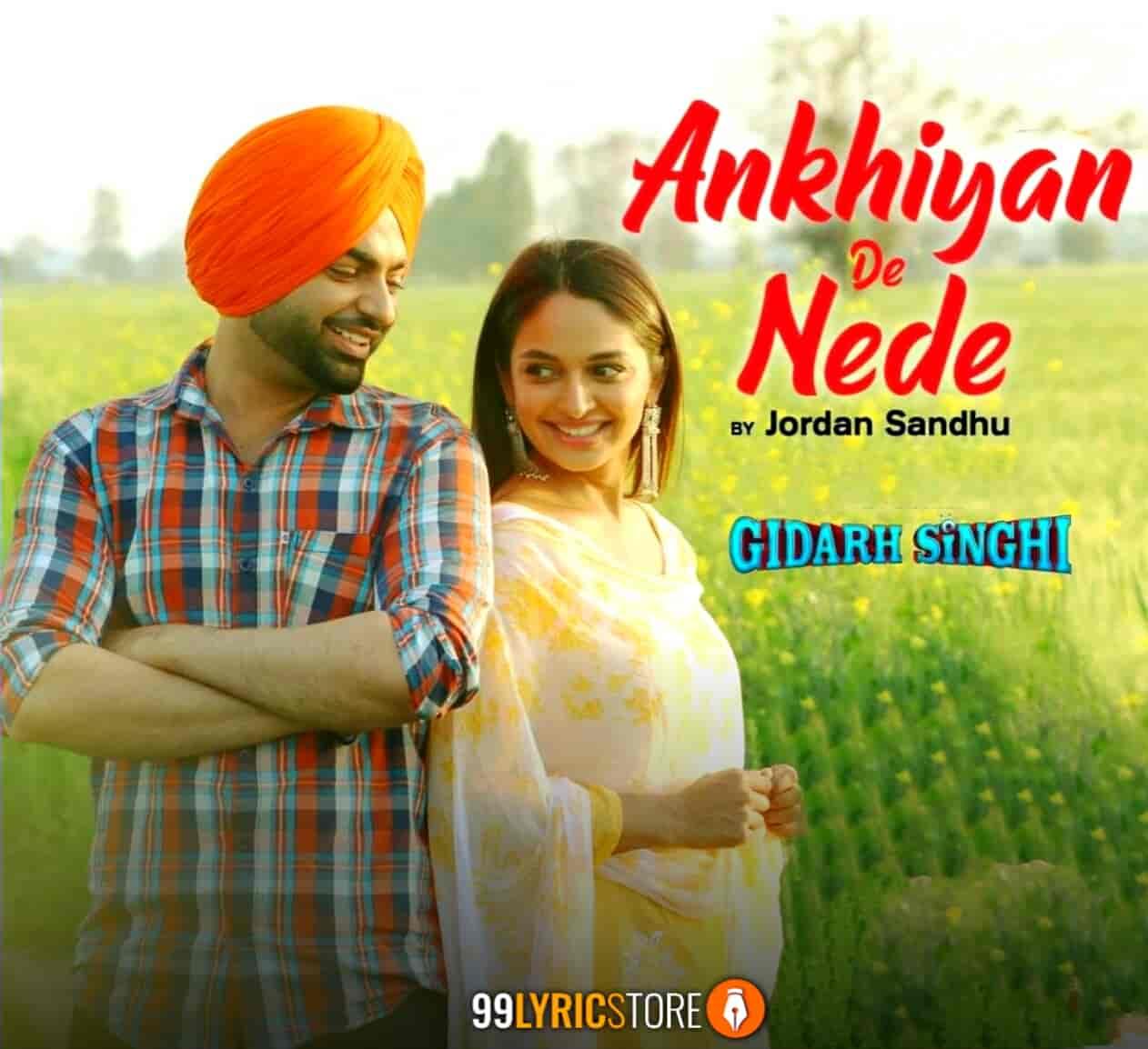 Ankhiyan De Nede Jordan Sandhu song Images