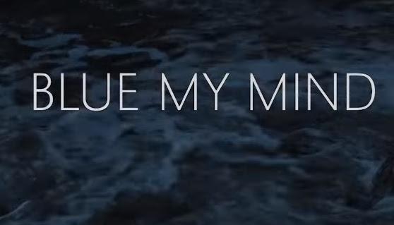 Blue My Mind - Trailer