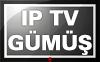 IPTV GÜMÜŞ