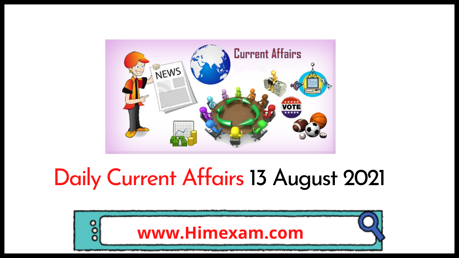 Daily Current Affairs 13 August 2021