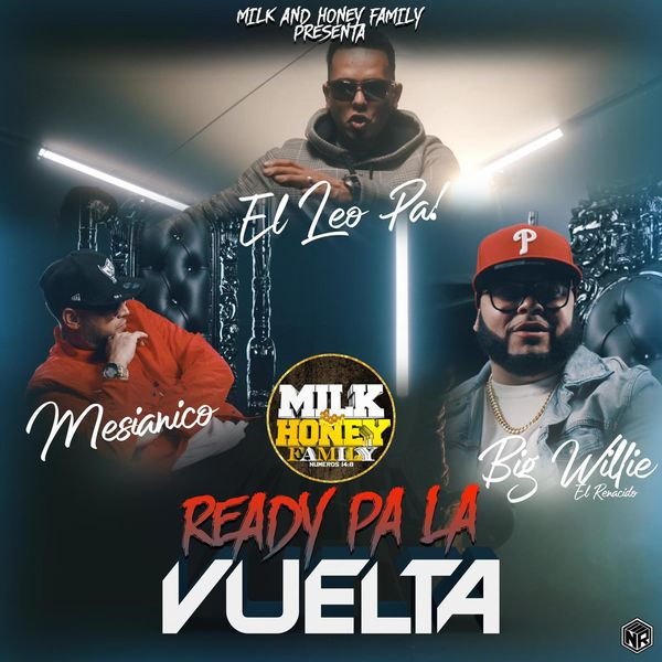 Big Willie El Renacido – Ready Pa La Vuelta (Feat.El Leo Pa´ & Mesianico) (Single) 2021 (Exclusivo WC)