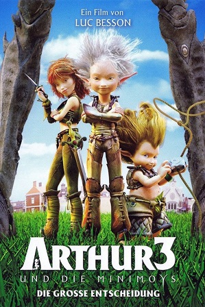 Arthur 3: The War of the Two Worlds (2010) Full Hindi Dual Audio Movie Download 480p 720p Bluray
