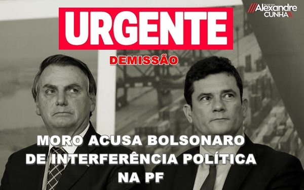 Moro pede demissão e acusa Bolsonaro de interferência política na PF