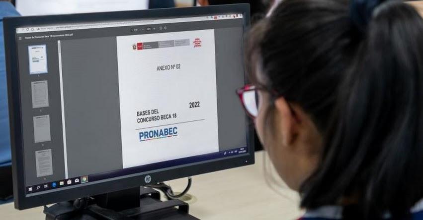 PRONABEC: Conoce los impedimentos para postular al concurso BECA 18 - 2022 - www.pronabec.gob.pe