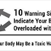 Warning Signs That Indicate Your Body Is Overloaded With Toxins