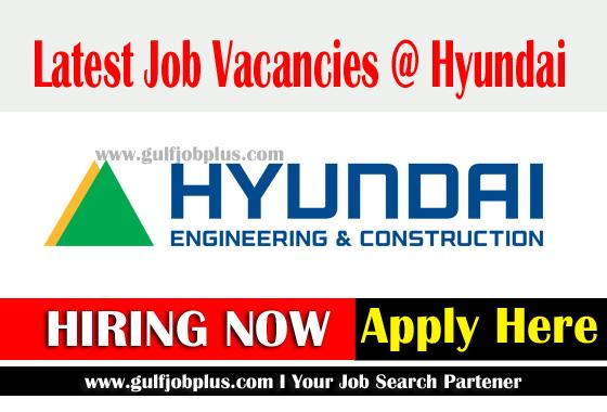 Latest Job Vacancies in Hyundai UAE-Engineering and