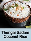 Thengai Sadam,Coconut Rice