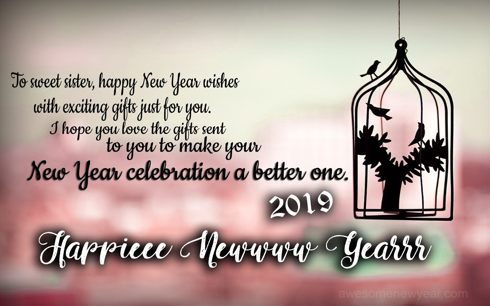 Happy New Year 2019 Quotes for Sister | Latest New Year Wishes