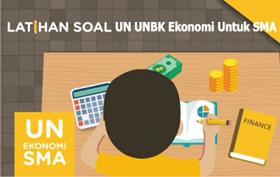 Latihan Soal UN UNBK Ekonimi SMA