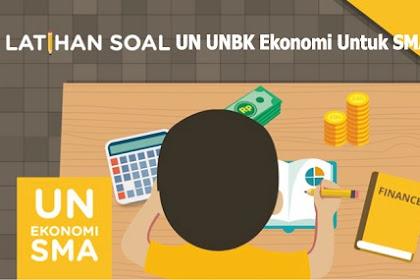 Latihan Soal UN UNBK Ekonomi Untuk SMA Dan Pembahasan Tahun 2020