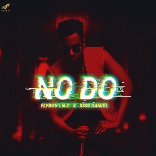 DOWNLOAD MP3: Kiss Daniel- No Do