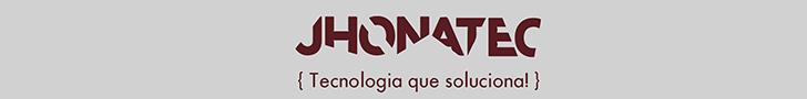 JhonaTec - Tecnologia que soluciona!