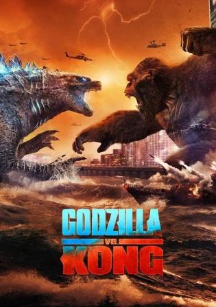 Godzilla vs Kong 2021 WEB-DL 850MB Hindi Dual Audio 720p Watch Online Full Movie Download bolly4u