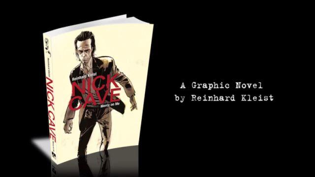 NICK CAVE: Εικονογραφημένη βιογραφική νουβέλα
