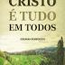 Download: Cristo é Tudo Em Todos - Jeremiah Burroughs