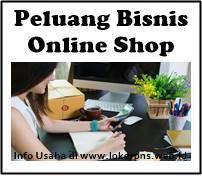 Peluang Bisnis Online Shop Terlaris yang Sangat ...