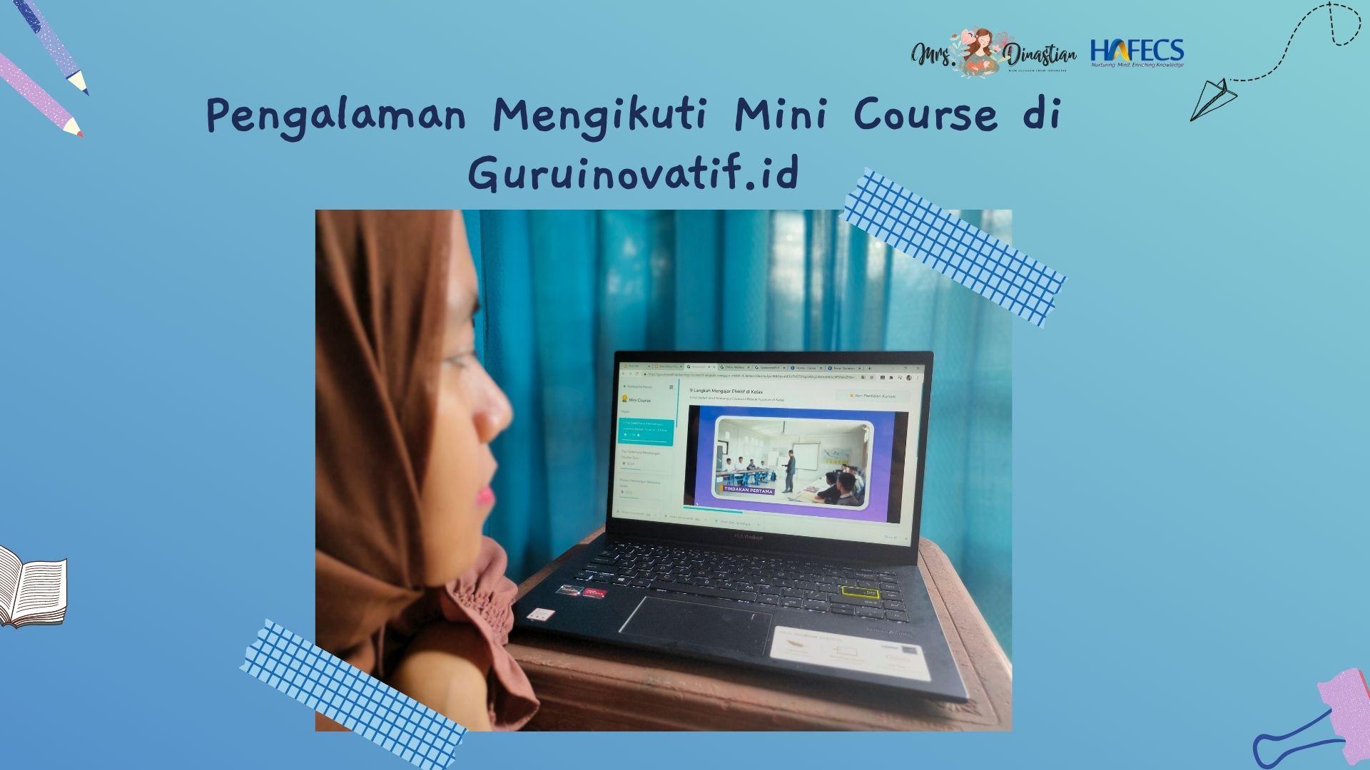 Pengalaman Ikut Mini Course di Guruinovatif