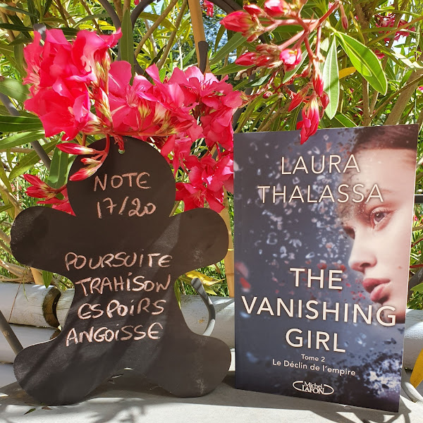 The vanishing girl, tome 2 : Le déclin de l'empire de Laura Thalassa