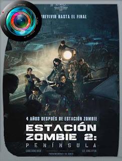 Estación Zombie 2: Península (2020) CAM [480p] Latino [GoogleDrive] SilvestreHD