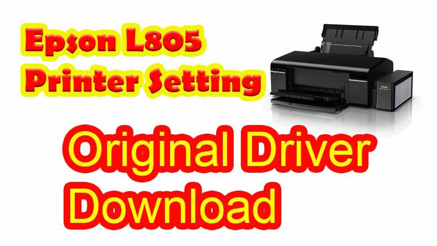 Epson L805 Printer Setting