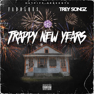 Fabolous & Trey Songz - Trappy New Years (2017) - Album Download, Itunes Cover, Official Cover, Album CD Cover Art, Tracklist