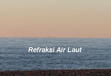 Refraksi Pada Air Laut