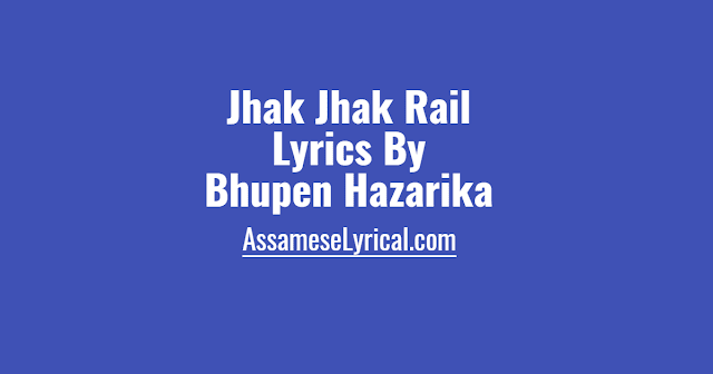 Jhak Jhak Rail Lyrics