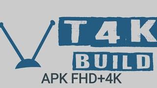 T4K EXCELLENT BUILD IPTV POUR  KODI  ANDROID 2020
