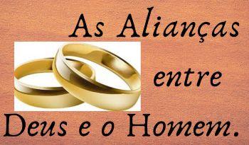OITO ALIANÇAS ENTRE DEUS E OS HOMENS: 1) A aliança edênica, que condicionou a vida do homem no estado da inocência. Gn 1.28. 2) A aliança com Adão, que condicionou a vida do homem decaído, oferecendo a promessa dum Redentor, Gn 3.14-21. 3) A aliança com Noé, que estabeleceu o princípio do governo humano e assegurou a continuação da vida sobre o planeta, Gn 9.1-17. 4) A aliança com Abraão, que daria início à nação israelita e concedeu-lhe a terra da Palestina. Gn 12.1-3.