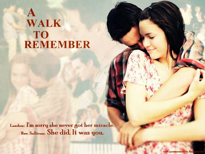 A Walk To Remember Quotes: #AWalkToRemember #MandyMoore #ShaneWest
