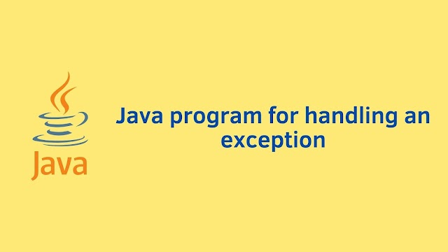 Java program for handling an exception