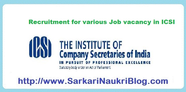 Naukri Vacancy Recruitment in ICSI