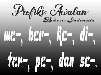 Imbuhan/Prefiks me, ber, ke, di, ter, pe dan se dalam Bahasa Indonesia